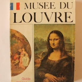 Musee du Louvre - guide general (editie in limba franceza)