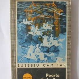 Eusebiu Camilar - Poarta furtunilor