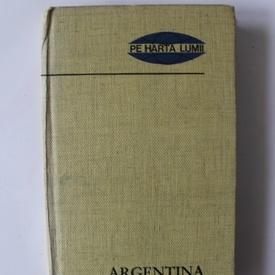 Romulus Hatos - Argentina (pe harta lumii) (editie hardcover)
