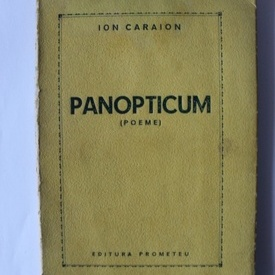 Ion Caraion - Panopticum (poeme) (volum de debut)