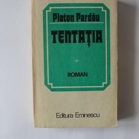 Platon Pardau - Tentatia