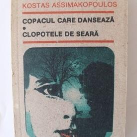 Kostas Assimakopoulos - Copacul care danseaza. Clopotele de seara