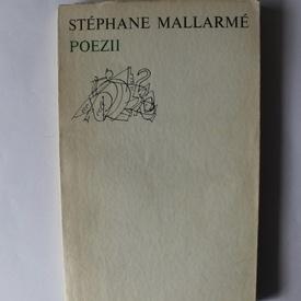 Stephane Mallarme - Poezii (editie bilingva, romano-franceza)