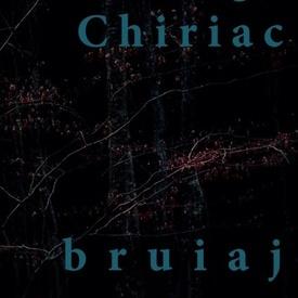 George Chiriac - bruiaj (cu autograf personalizat)
