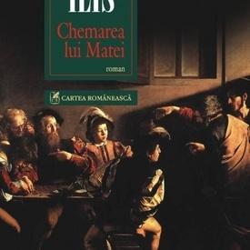 Florina Ilis - Chemarea lui Matei (editie hardcover)
