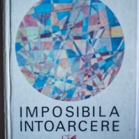 Marin Preda - Imposibila intoarcere (editie hardcover)