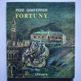 Pere Gimferrer - Fortuny