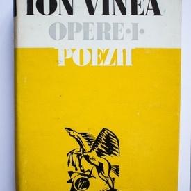 Ion Vinea - Opere I. Poezii (editie hardcover)