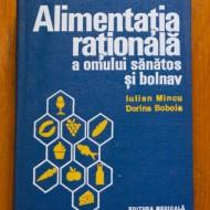 Iulian Mincu, Dorina Boboia - Alimentatia rationala a omului sanatos si bolnav (editie hardcover)
