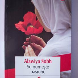 Alawiya Sobh - Se numeste pasiune