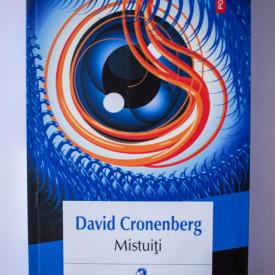 David Cronenberg - Mistuiti