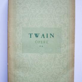 Mark Twain - Opere II. Un yankeu la curtea regelui Arthur