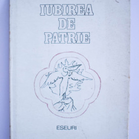 Ioan Alexandru - Iubirea de patrie. Jurnal de poet (editie hardcover)