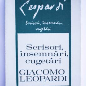 Giacomo Leopardi - Scrisori, insemnari, cugetari