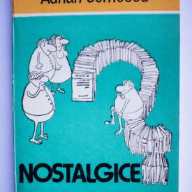 Adrian Cernescu - Nostalgice. Popas in purgatoriu (schite satirice)