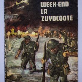 Robert Merle - Week-end la Zuydcoote