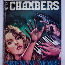 Peter Chambers - Nimeni nu moare de doua ori