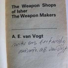 A.E. Van Vogt - The weapon shops of isher & The weapon makers (cu autograf)