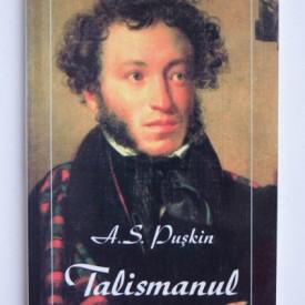 A. S. Puskin - Talismanul (poezii)