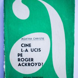 Agatha Christie - Cine l-a ucis pe Roger Ackroyd?