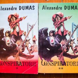 Alexandre Dumas - Conspiratorii (2 vol.)