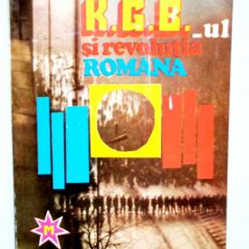 Alexandru Sauca - K.G.B-ul si revolutia romana