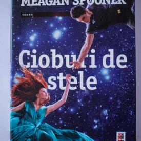 Amie Kaufman, Meagan Spooner - Cioburi de stele (primul volum al trilogiei Constelatii)