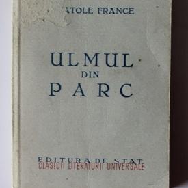 Anatole France - Ulmul din parc