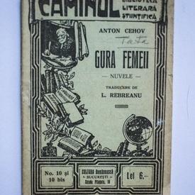 Anton Cehov - Gura femeii (nuvele) (editie interbelica)