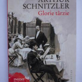 Arthur Schnitzler - Glorie tarzie