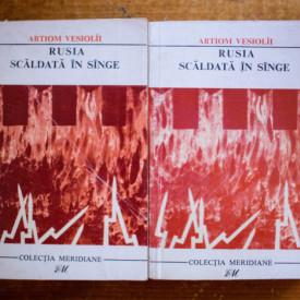 Artiom Vesiolii - Rusia scaldata in sange (2 vol.)