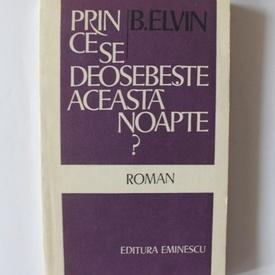 B. Elvin - Prin ce se deosebeste aceasta noapte?