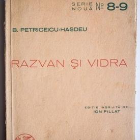 B. Petriceicu-Hasdeu - Razvan si vidra (poema dramatica in cinci canturi) (editie interbelica)