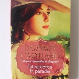 Barbara Cartland - Intoarcerea in paradis