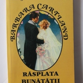 Barbara Cartland - Rasplata bunatatii