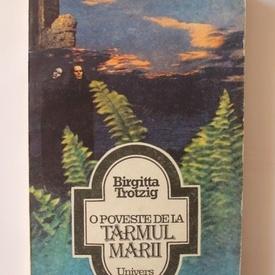Birgitta Trotzig - O poveste de la tarmul marii