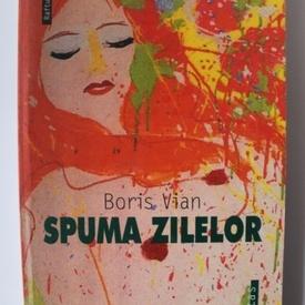 Boris Vian - Spuma zilelor