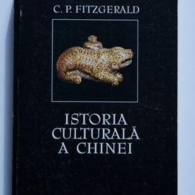C. P. Fitzgerald - Istoria culturala a Chinei