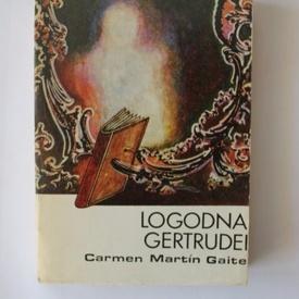 Carmen Martin Gaite - Logodna Gertrudei