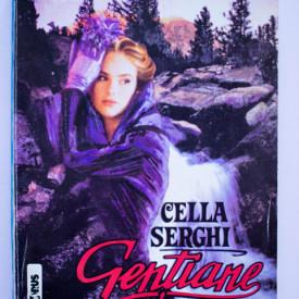 Cella Serghi - Gentiane