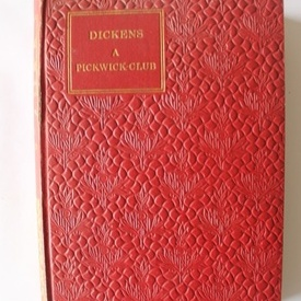 Charles Dickens - A Pickwick-Club II (editie hardcover, antebelica, in limba maghiara)