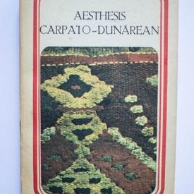 Colectiv autori - Aesthesis carpato-dunarean