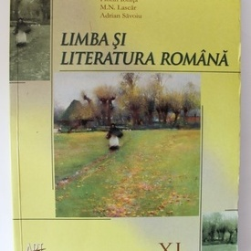 Colectiv autori - Manual de Limba si literatura romana pentru clasa a XI-a