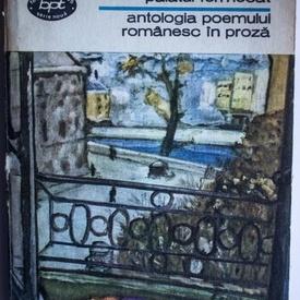 Colectiv autori - Palatul fermecat. Antologia poemului romanesc in proza