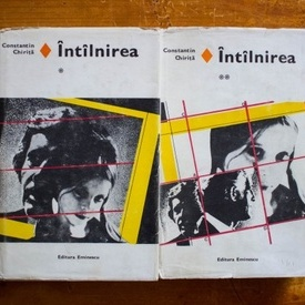 Constantin Chirita - Intalnirea (2 vol., editie hardcover)