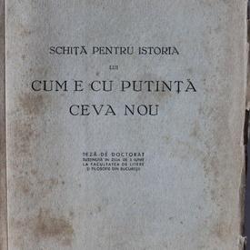 """Constantin Noica - Schita pentru istoria lui """"Cum e cu putinta ceva nou"""""""