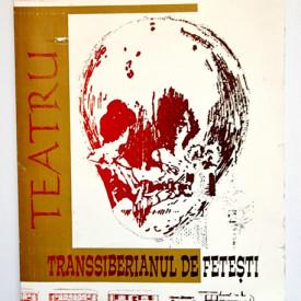 Cornel Udrea - Transsiberianul de Fetesti (teatru) (cu autograf)