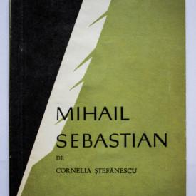 Cornelia Stefanescu - Mihail Sebastian