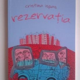 Cristina Ispas - Rezervatia