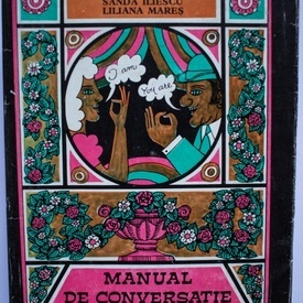 Dan Dutescu, Sanda Iliescu, Liliana Mares - Manual de conversatie in limba engleza (editie hardcover)